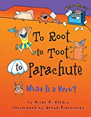 To Root, to Toot, to Parachute: What Is a…