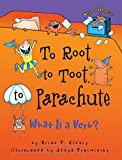 To Root, To Toot, To Parachute de Brian P.…