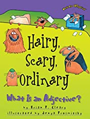 Hairy, Scary, Ordinary: What Is an…