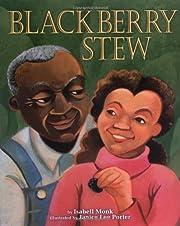 Blackberry Stew de Isabell Monk