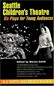 Seattle Children's Theatre : six plays for…