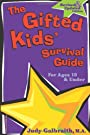 The Gifted Kids' Survival Guide for Ages 10 & Under - Judy Galbraith