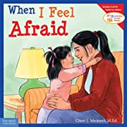 When I Feel Afraid (Learning to Get Along)…