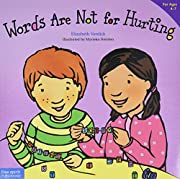 Words Are Not for Hurting (Ages 4-7) (Best…