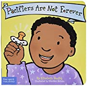 Pacifiers Are Not Forever (Board Book) (Best…