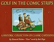 Golf In the Comic Strips – tekijä: Howard…