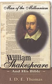 William Shakespeare and His Bible af I. D.…