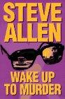Wake up to murder / Steve Allen