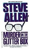 Murder on the glitter box / Steve Allen