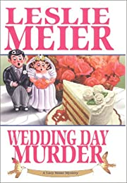 Wedding day murder de Leslie Meier