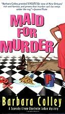 Maid for Murder (Charlotte LaRue Mystery…