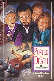 Posted To Death: A Simon Kirby-Jones Mystery…