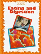 Eating and Digestion (Body Systems) by…