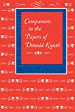 Companion to the papers of Donald Knuth / [Donald E. Knuth]