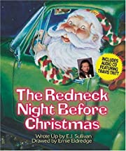 The Redneck Night Before Christmas –…