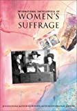 International encyclopedia of women's suffrage / June Hannam, Mitzi Auchterlonie, and Katherine Holden