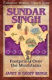 Sundar Singh: Footprints Over the Mountains…