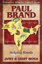 Paul Brand: Helping Hands (Christian Heroes:…