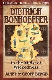 Dietrich Bonhoeffer: In the Midst of…