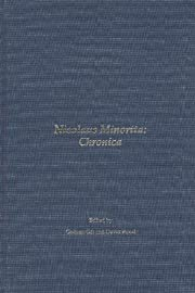 Nicolaus Minorita, Chronica : documentation…
