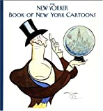 The New Yorker book of New York cartoons / edited by Robert Mankoff