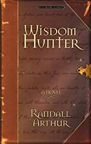 Wisdom Hunter af Randall Arthur