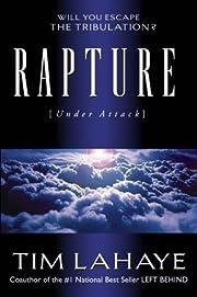 Rapture Under Attack: Will Christians Escape…