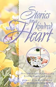 Stories for a kindred heart : over 100…