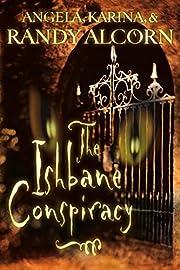 The Ishbane Conspiracy av Randy Alcorn