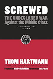 Screwed: The Undeclared War Against the…