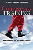 Courageous Training: Bold Actions for…