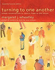 Turning to One Another: Simple Conversations…