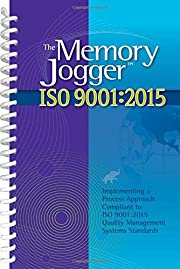 The Memory Jogger ISO 9001:2015: What Is It?…