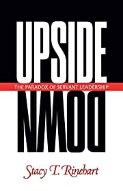 Upside down : the paradox of servant…