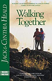 Walking Together: Building a Marriage in a…
