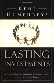 Lasting Investments: A Pastor's Guide…
