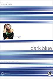 Dark Blue: Color Me Lonely (TrueColors…