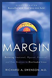 Margin: Restoring Emotional, Physical,…