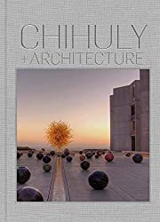 Chihuly and Architecture por Eleanor…