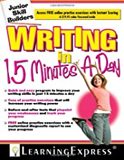 Writing in 15 Minutes a Day: Junior Skill…