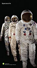 Spacesuits: The Smithsonian National Air and…