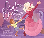 Auntie Uncle: Drag Queen Hero de Ellie Royce