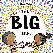 The Big Hug de Megan Walker
