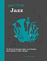 Know It All Jazz: The 50 Crucial Concepts,…