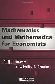 Mathematics and Mathematica for Economists…