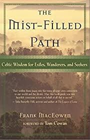 The Mist-Filled Path: Celtic Wisdom for…