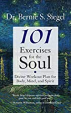 101 Exercises for the Soul: Divine Workout…