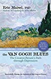 The Van Gogh Blues: The Creative Person's Path Through Depression