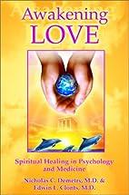 Awakening Love: The Universal Mission:…