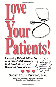 Love Your Patients! Improving Patient…